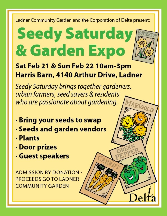 Are you coming to Ladner Seedy Saturday?